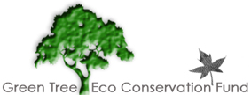 Green Tree Eco Conservation Fund